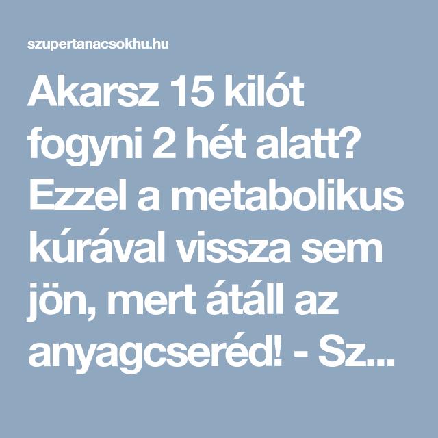 metabolikus fogyás)