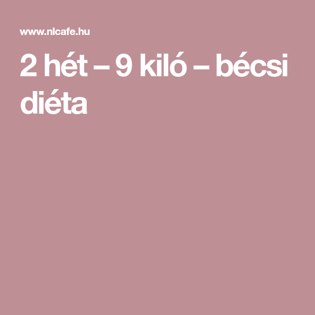 2 hetes bécsi diéta