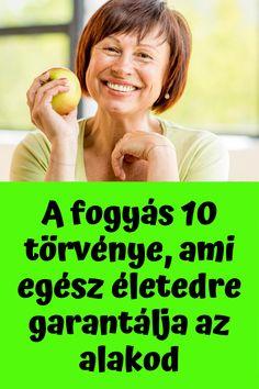 10 legegyszerűbb módszer a fogyáshoz)