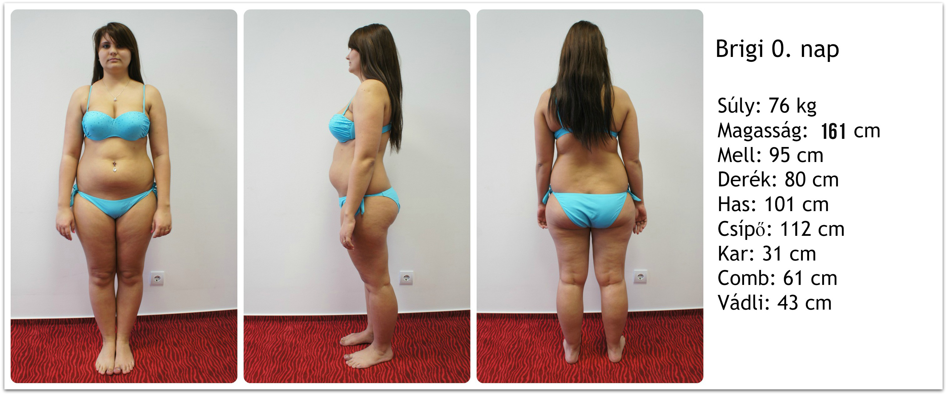 5 kg fogyás 3 hét alatt)