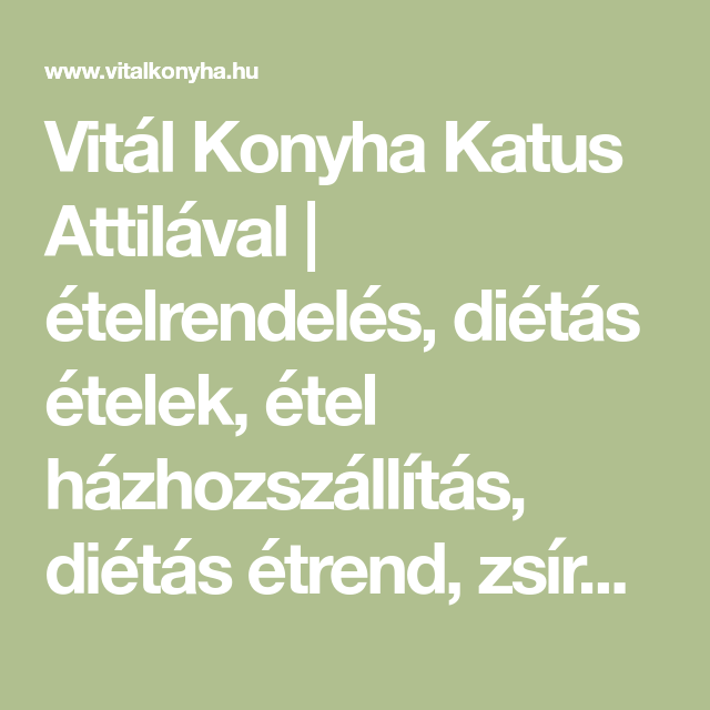 Étlap és rendelés | Vitál Konyha Katus Attilával