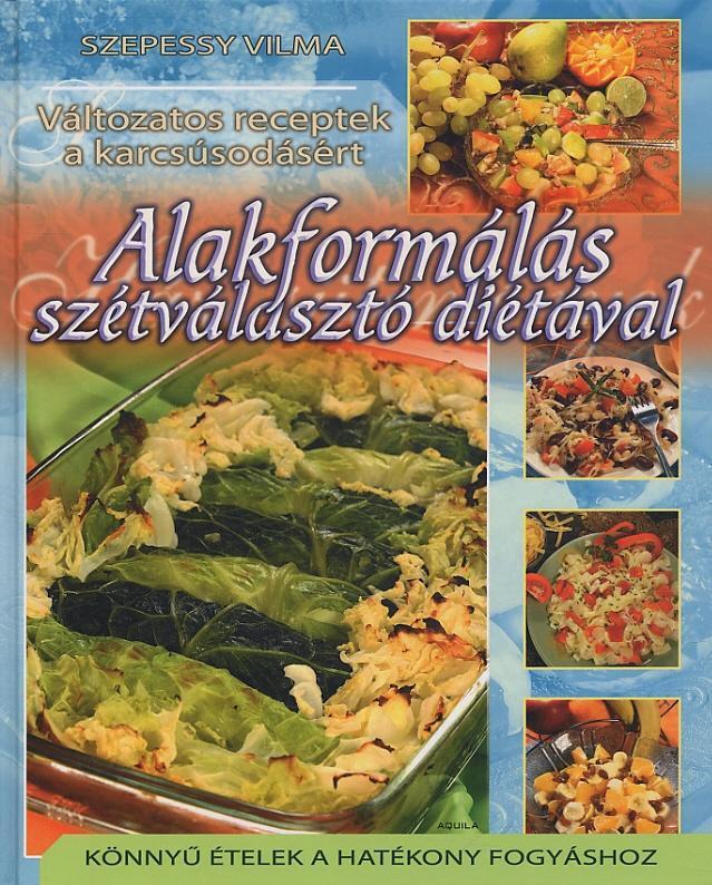 szétválasztós diéta mintaétrend)