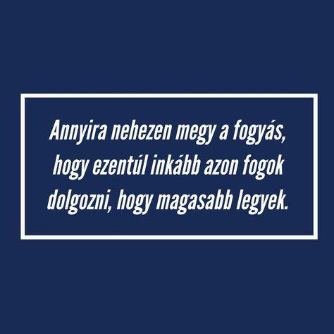 mondások a fogyás ösztönzésére)